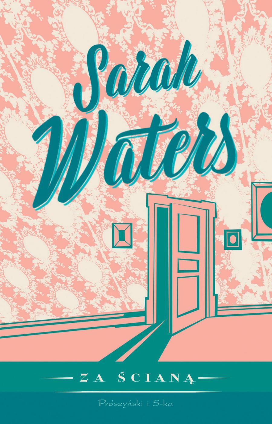 Sarah Waters Za ścianą