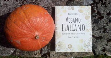 Vegano Italiano. Wegańskie smaki tradycyjnej kuchni włoskiej, Rosalba Gioffre