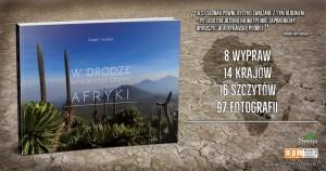 """Książka """"W drodze na najwyższe szczyty Afryki"""""""