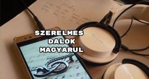 Szerelmes dalok magyarul - íme 100 romantikus felvétel