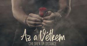 Jöjjön a Children of Distance - Az a vétkem dala.