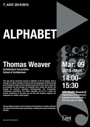 thomas weaver alphabet lecture advanced design studies the university of tokyo