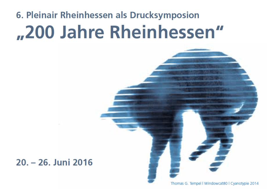 """6. Pleinair Rheinhessen als Drucksymposion """"200 Jahre Rheinhessen"""""""