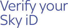 Verify your Sky iD