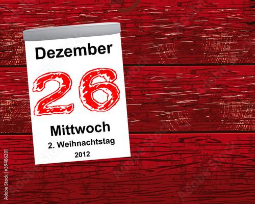 Kalender Holz - 26.12.2012 - 2. Weihnachtstag