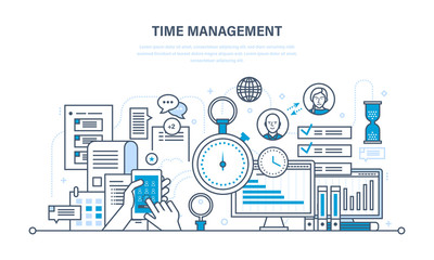 Time management, planning, organization of working , work process control.