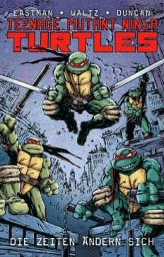 Teenage Mutant Ninja Turtles Paperback 1: Die Zeiten ändern sich