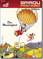 Spirou und Fantasio Spezial 16: Das Wunderpferd