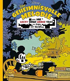 Eine geheimnisvolle Melodie oder: Wie Micky seine Minnie traf