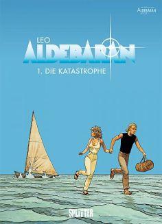 Aldebaran 01 – Die Katastrophe