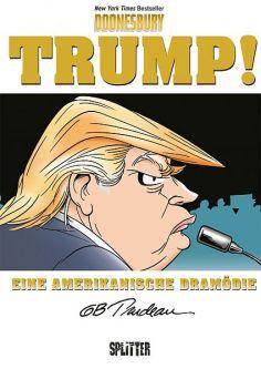 Trump! Eine amerikanische Dramödie