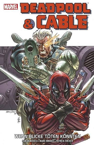 Deadpool & Cable: Wenn Blicke töten könnten (Marvel PB 128) SC