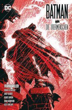 Batman: Dark Knight III: Die Übermenschen