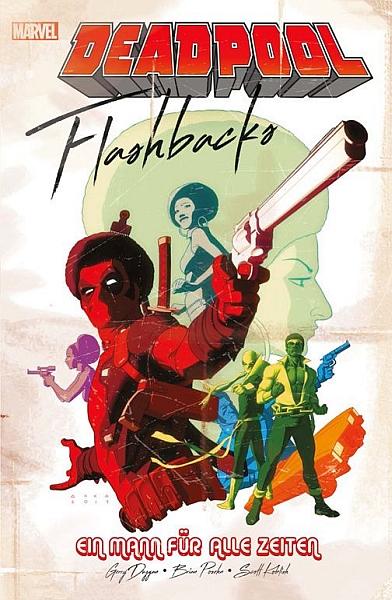 Deadpool: Flashbacks – Ein Mann für alle Zeiten (Marvel PB 113) SC