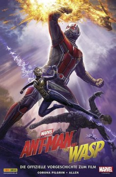 Ant-Man & The Wasp: Die offiz. Vorgeschichte zum Film (Marvel Movies Heft 18)