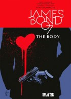 James Bond 007 Band 8: The Body (limitierte Edition)