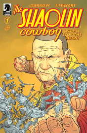 SHAOLIN COWBOY WHO'LL STOP THE REIGN #1