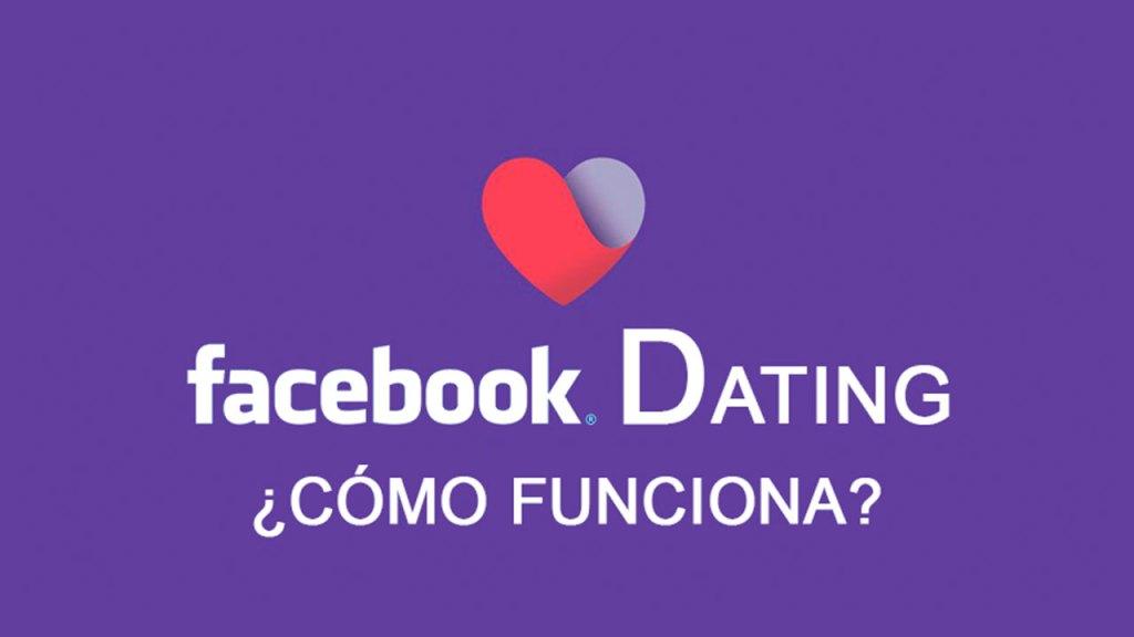 ¿Cómo funciona Facebook Dating?