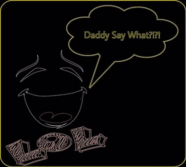 Daddy Say Wha: Scary