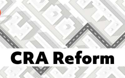 CRA Reform: What it may mean to the Affordable Housing Industry