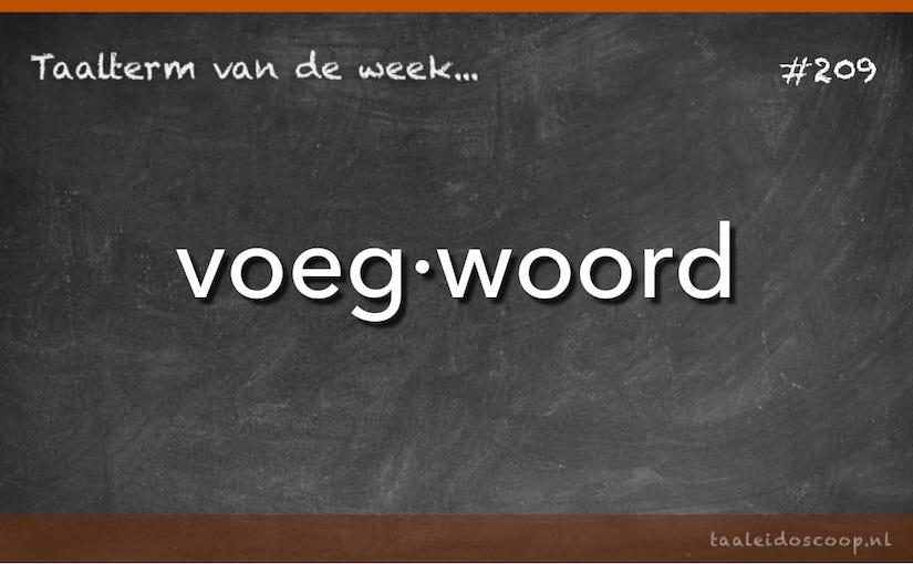 Taalterm van de week: Voegwoord