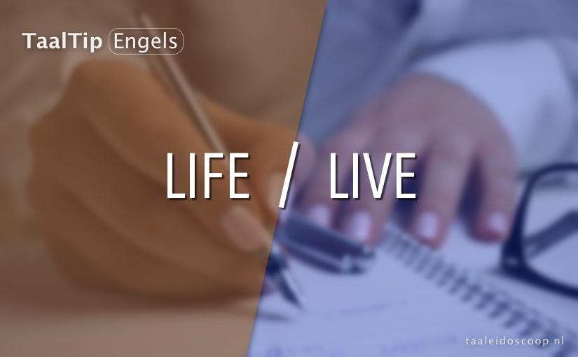 Life vs. live