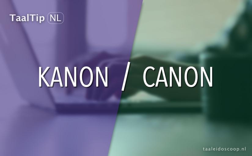 Kanon vs. canon