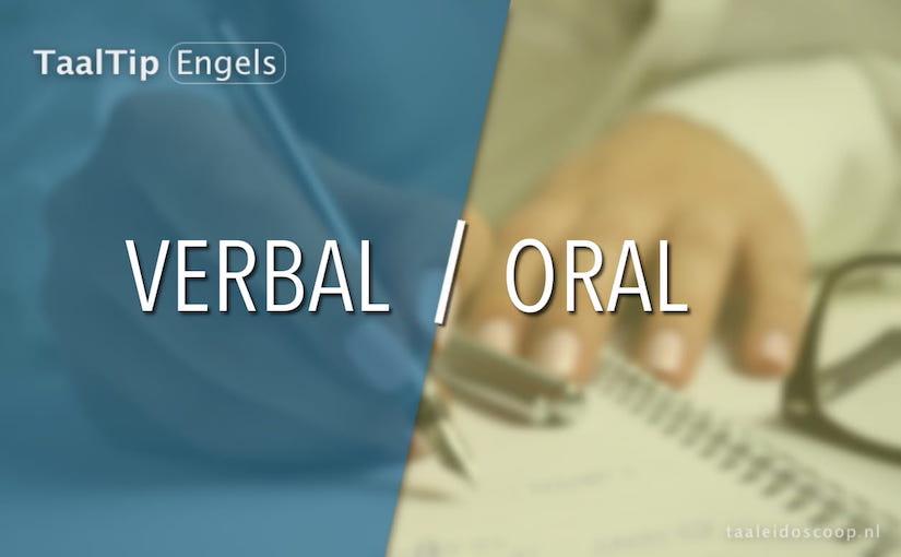 Verbal vs. oral