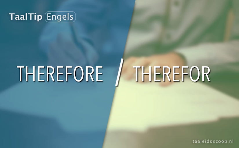 Therefore vs. therefor