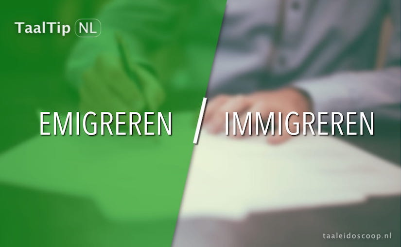 Emigreren vs. immigreren