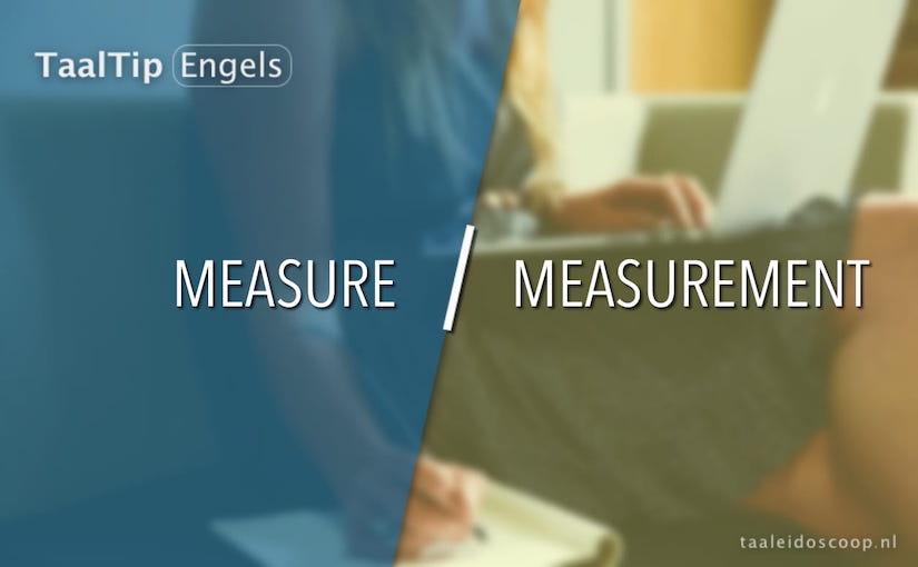 Measure vs. measurement