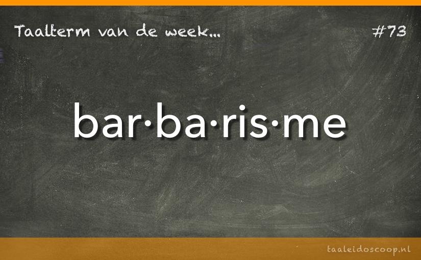 TVDW: Barbarisme