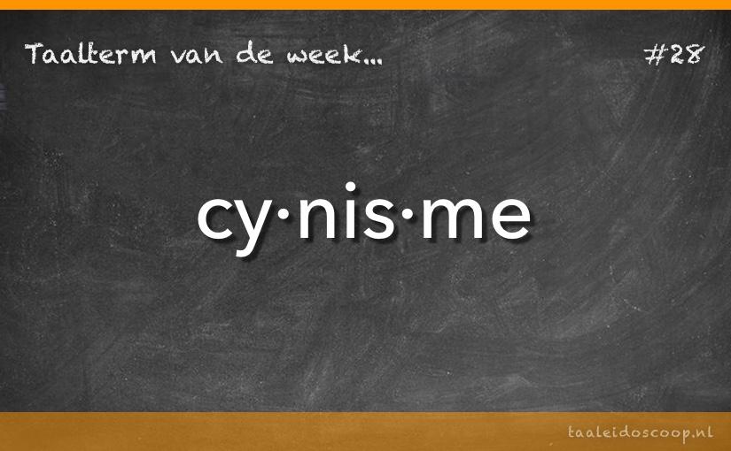 Taalterm van de week: Cynisme