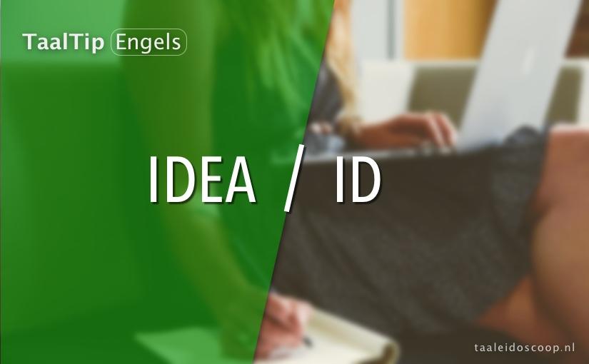 Idea vs. ID