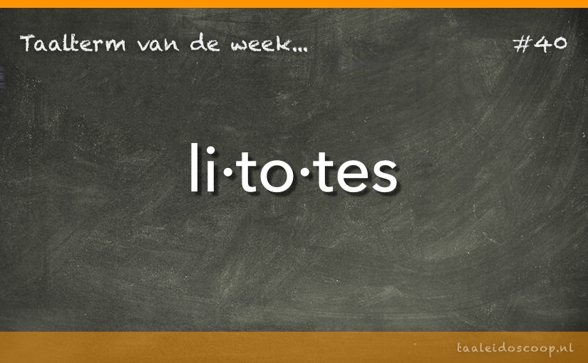 TVDW: Litotes