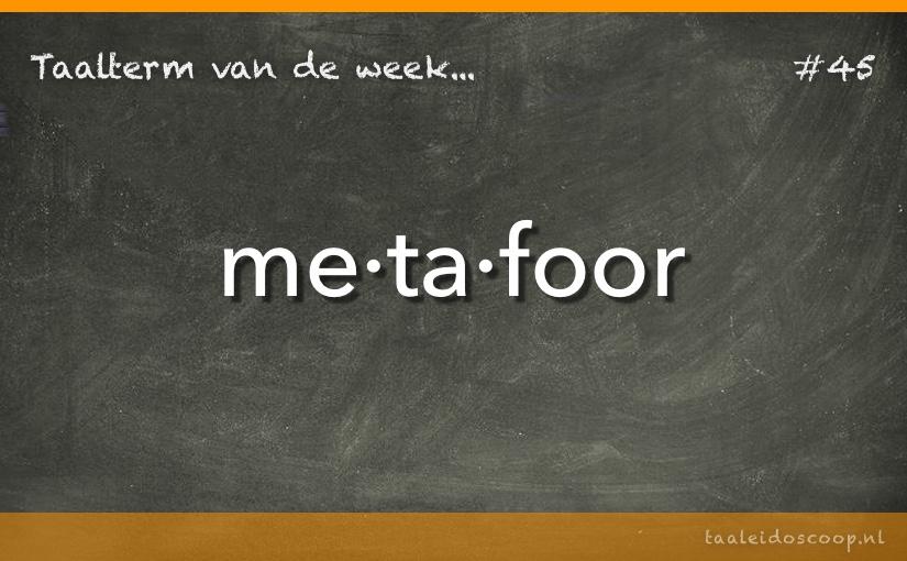 Taalterm van de week: Metafoor