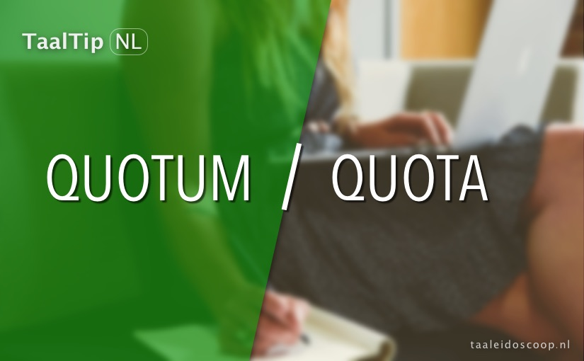 Quotum vs. quota