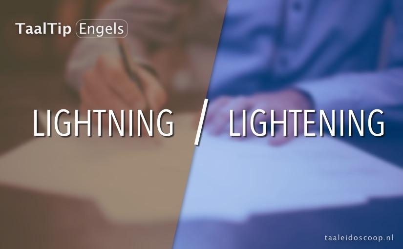 Lightning vs. lightening