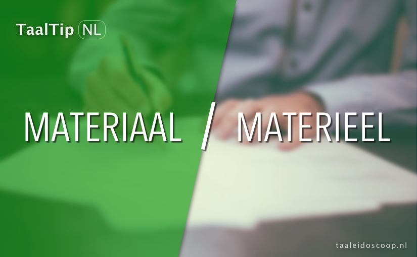 Materiaal vs. materieel