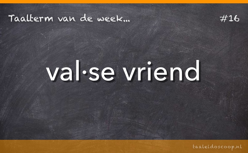 TVDW: Valse vriend