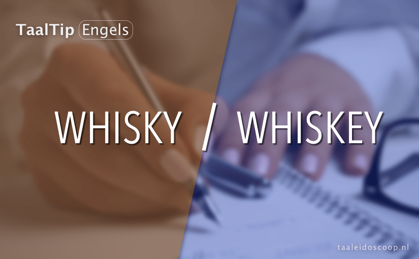 Whisky vs. whiskey