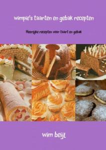 Wimpie's taarten en gebak recepten - Wim Beijl - Paperback (9789463188463)