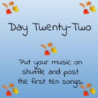 Put your music on shuffle and post the first ten songs.