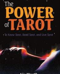 The Power of Tarot by Liz Worth