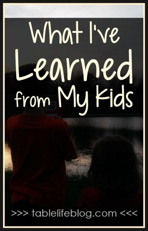 What I've Learned from My Kids