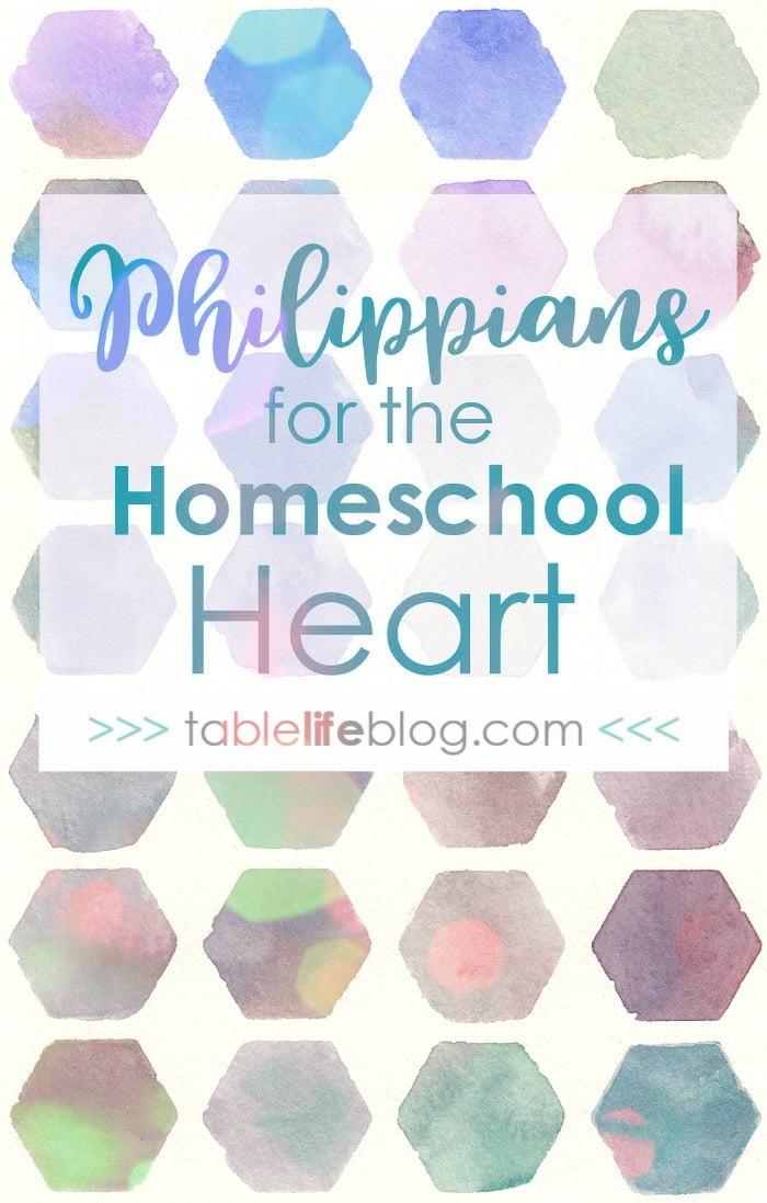 Philippians for the Homeschool Heart