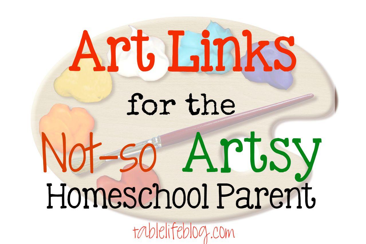 Art Links For The Not So Artsy Homeschool Parent