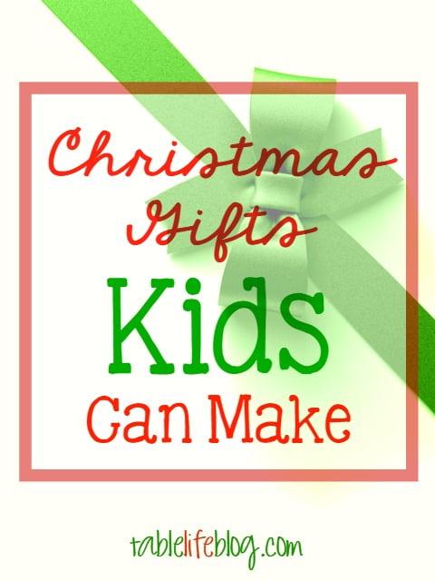 christmas gifts kids can make