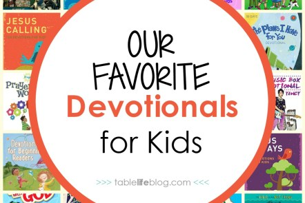 What to Read: Our 10 Favorite Devotionals for Kids