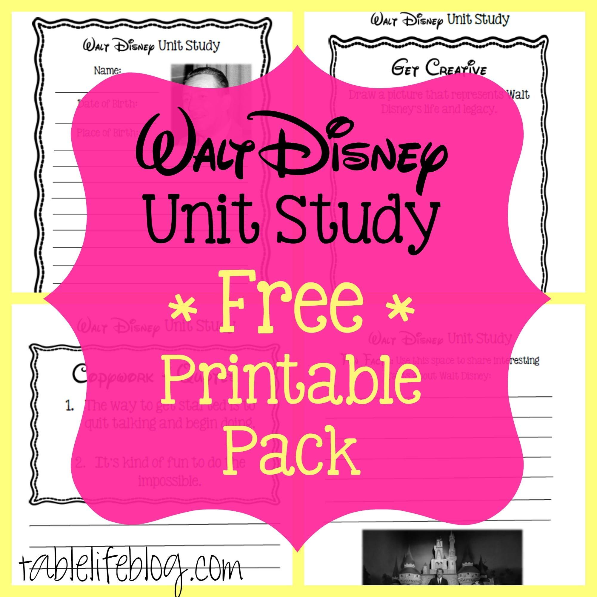 Walt Disney Unit Study With Free Printable Tablelifeblog